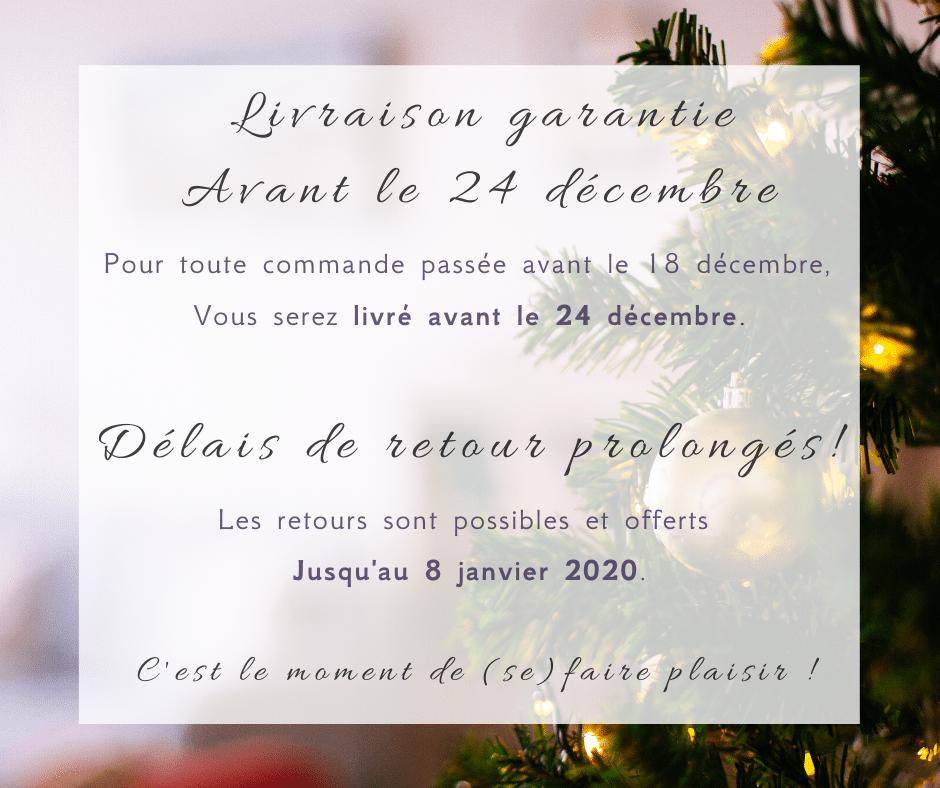 livraison garantie avant le 24 Decembre 2019
